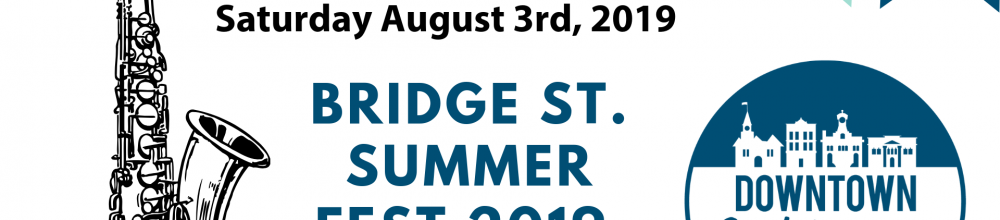 Bridge St. Summer Fest 2019