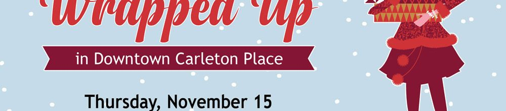 Get All Wrapped Up in Downtown Carleton Place