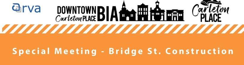 BIA Members Special Meeting – Bridge St. Re-construction